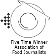 Five-Time Winner Association of Food Journalists