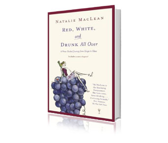 Red, White & Drunk all over by Natalie MacLean
