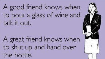 Quotes About Wine And Friendship Beauteous Wine Friend Quotes Friendship