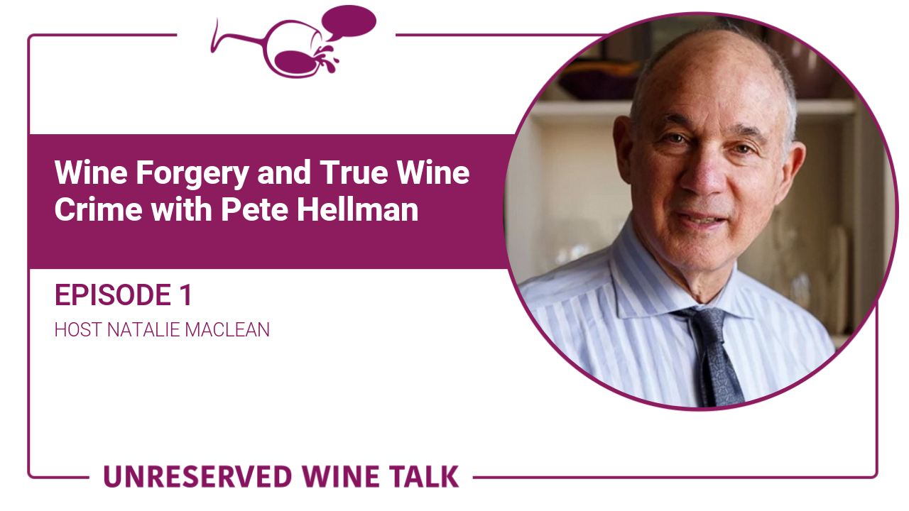 Pete Hellman Unreserved Wine Talk Podcast Natalie MacLean
