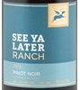 See Ya Later Ranch Hawthorne Mountain Vineyards Pinot Noir 2013