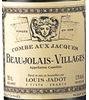 Louis Jadot Combe Aux Jacques Gamay (Beaujolais) 2011