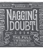 Nagging Doubt The Pull Cabernet / Merlot 2014