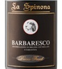 La Spinona Bricco Faset Barbaresco 2013