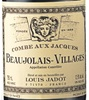 Maison Louis Jadot Louis Jadot Beaujolais Villages Combe Aux Jacques 2008