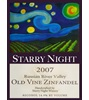 Starry Night Old Vine Zinfandel 2007