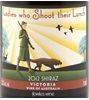 Ladies Who Shoot Their Lunch Fowles Wine Shiraz 2010